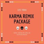 Les Toka – Karma (Remix Package)