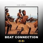 Ivan Afro5 – Beat Connection