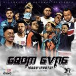 Distruction Boyz (Gqom Gvng) – Ishay'Iphathi ft. DJ Tira