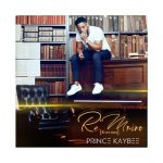 Album: Prince Kaybee – Re Mmino