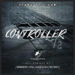 Scara – Controller (Demented Soul Imp5 Afro Mix) Ft. C. Lab