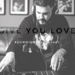 Mi Casa – Give You Love (Downtempo)