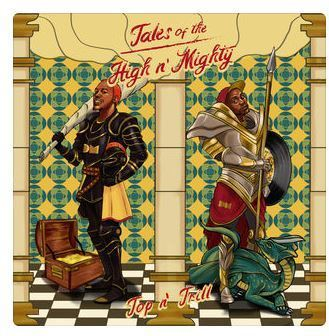 EP: Top 'n Trill (Top Gogg & Ginger Trill) – Tales of the High 'n Mighty