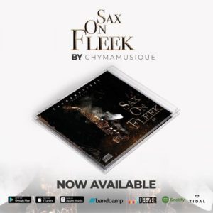 Chymamusique Sax On Fleek Ep