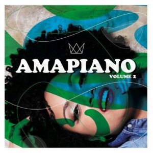 Various Artists – AmaPiano Volume 2