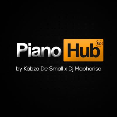 DOWNLOAD Kabza De Small & DJ Maphorisa Piano Hub EP